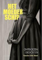 Het moederschip - Sandra Elisa Maes (ISBN 9789082168723)