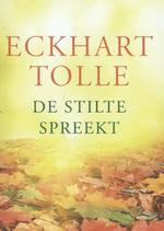 De stilte spreekt - Eckhart Tolle (ISBN 9789020209099)
