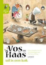 Ik leer lezen met Vos en Haas - Ik lees als Uil - Uil is een kok - Sylvia Vanden Heede, Tjong-Khing The (ISBN 9789401434904)