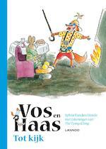 Tot kijk, vos en haas - Sylvia Vanden Heede (ISBN 9789401434683)