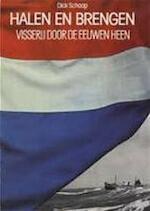 Halen en brengen - Dick Schaap (ISBN 9789021824185)
