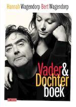 Vader-en-Dochterboek - Bert Wagendorp, Hannah Wagendorp (ISBN 9789044537543)