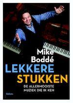 Lekkere stukken - Mike Boddé (ISBN 9789460031649)