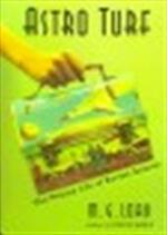 Astro turf - M. G. Lord (ISBN 9780802714275)