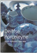 Delffse Porceleyne / Engelse editie - J.D. van Dam (ISBN 9789040088315)