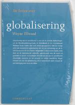 Globalisering - Wayne Ellwood (ISBN 9789056374624)