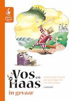 Ik leer lezen met Vos en Haas - Ik lees als Haas - Vos en Haas in gevaar - Sylvia Vanden Heede, Thé Tjong-Khing (ISBN 9789401440684)