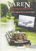 Varen, een manier van leven - H. de Groot (ISBN 9789060132920)