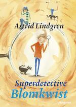 Superdetective Blomkwist - Astrid Lindgren (ISBN 9789021677477)