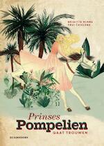Prinses Pompelien gaat trouwen - Brigitte Minne (ISBN 9789462912076)