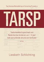 Tarsp - taal analyse remediëring en screening procedure - Liesbeth Schlichting (ISBN 9789043035613)