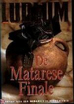De Matarese finale - Robert Ludlum (ISBN 9789024520848)