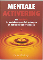 Mentale activering - Evelinge Plantenga (ISBN 9789038915449)