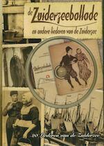 De Zuiderzeeballade - (ISBN 9789047603016)