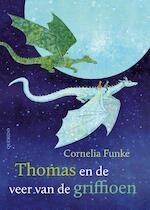 Thomas en de veer van de griffioen - Cornelia Funke (ISBN 9789045121178)
