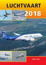 Luchtvaart 2018 - Ruud Vos, R. Vos (ISBN 9789059611948)