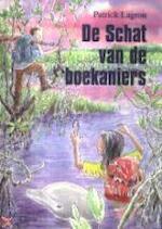 De schat van de boekaniers - P. Lagrou (ISBN 9789068228922)