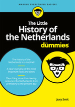 The Little History of the Netherlands for Dummies - Jury Smit (ISBN 9789045354255)