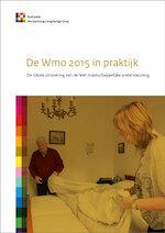 De Wmo 2015 in praktijk - Lia van der Ham, Maaike den Draak, Wouter Mensink, Peggy Schyns, Esther van den Berg (ISBN 9789037708561)