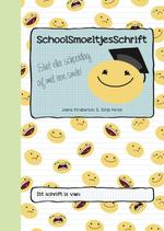 SchoolSmoeltjesSchrift - Josina Intrabartolo (ISBN 9789491687204)