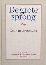 De grote sprong - Hans Korteweg, Hanneke Korteweg-frankhuisen, Jaap Voigt (ISBN 9789063253868)