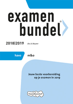 Examenbundel havo Management & Organisatie 2018/2019