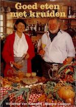 Goed eten met kruiden - Winiefred Van Killegem, E. Cocquyt (ISBN 9034103269)