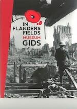 In flanders fields museumgids - Piet Chielens, Annick Vandenbilcke, Dominiek Dendooven (ISBN 9789490880033)