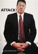 Attack! - Arti et Amicitiae (amsterdam), Johan Swinnen, Faisal Abdu'allah (ISBN 9789052405254)