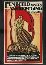 Een beeld van een vakbeweging - Frits de Jong, Nederlands Verbond van Vakverenigingen (ISBN 9789020432442)