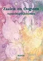Zaaien en Oogsten - Sonia (ISBN 9789075343113)