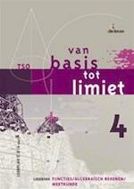 Van basis tot limiet 4 TSO Leerboek functies/algebraïsch rekenen/meetkunde Lp C-B 4 uur - P. Bogaert (ISBN 9789059585256)