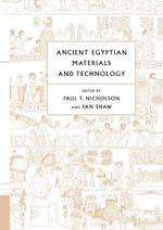 Ancient Egyptian Materials and Technology - Paul Nicholson (Ed), Ian Shaw (ISBN 9780521120982)