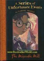 The Miserable Mill - Lemony Snicket (ISBN 9781405208703)