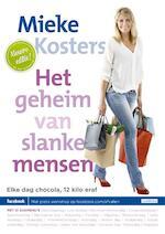 Het geheim van slanke mensen - Mieke Kosters (ISBN 9789048817467)