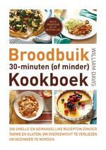 Broodbuik 30-minuten (of minder) kookboek - William Davis (ISBN 9789021557083)