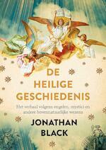 De heilige geschiedenis van de wereld - Jonathan Black (ISBN 9789021555348)