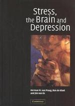 Stress the Brain and Depression - H. M. Van Praag (ISBN 9780521621472)