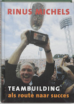 Teambuilding als route naar succes - R. Michels (ISBN 9789076589015)
