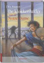 De Klokkenluider van de Notre-Dame - Ed Franck (ISBN 9789059081482)