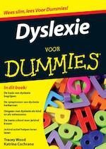 Dyslexie voor dummies - Tracey Wood, Katrina Cochrane (ISBN 9789043029728)