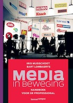 Media in beweging - Iris Musschoot, Amp, Bart Lombaerts (ISBN 9789020979329)