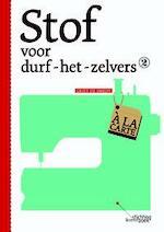 Stof voor durf-het-zelvers - Griet De Smedt (ISBN 9789058564986)