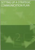 Setting up a Strategic Communication Plan - M. Vos, Mere Vos, J. Otte, P. Linders (ISBN 9789059312333)