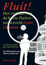 Fluit! + CD - Jan Paul Schutten (ISBN 9789047606086)