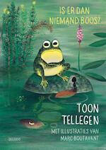 Is er dan niemand boos ? - Toon Tellegen (ISBN 9789045116884)