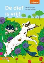 De dief is vri j! - Selma Noort (ISBN 9789048720781)