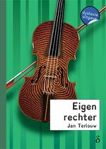 Eigen rechter - dyslexie uitgave - Jan Terlouw (ISBN 9789491638626)