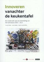 Innoveren vanachter de keukentafel - Dorine Bakker, Myrthe van den Blink, Frans de Vijlder (ISBN 9789491725005)