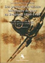 Les pertes de la chasse allemande de jour en Belgique - P. Watteeuw (ISBN 9789072547811)